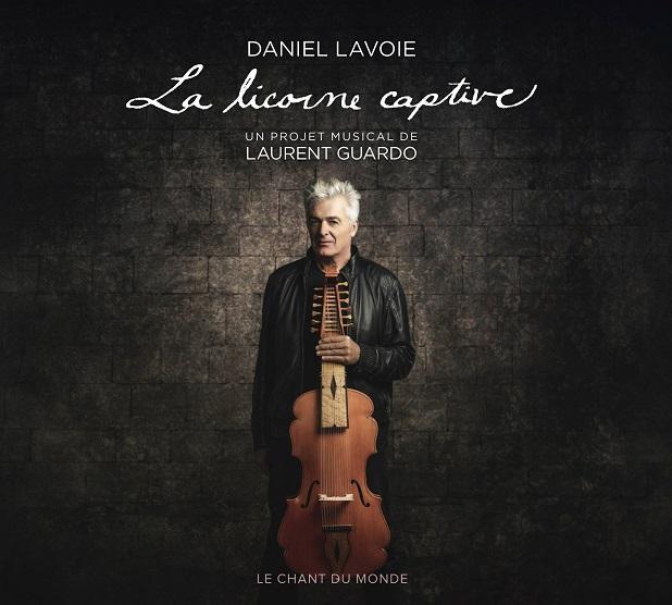 DANIEL LAVOIE CHANTE LA LICORNE CAPTIVE Portail de Montreal, Nouvelles, LaMetropole.com